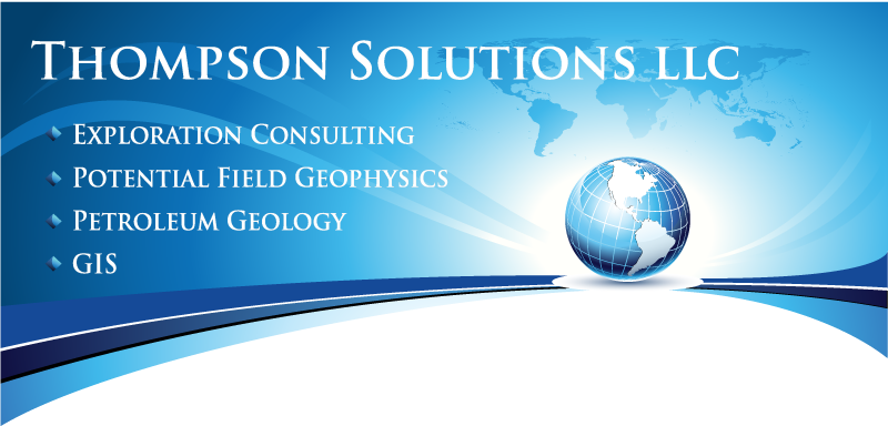 Thompson Solutions LLC Integrated Geophysical and Geological Interpretation Solutions